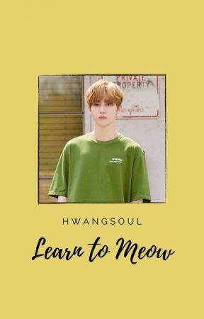 Learn to Meow | HwangMini by hwangsoul