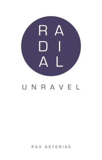 Radial: Unravel