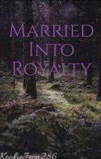 {Ambw} Married Into Royalty by KookieJeon286