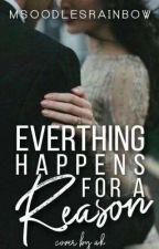 """""""Every Thing Happens For A Reason"""" by MsOodlesrainbow_21"""