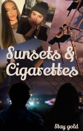 Sunsets & Cigarettes [finished] by ALEXANDRAXOXOX
