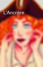 L'Ancrière by ophelia_yeti