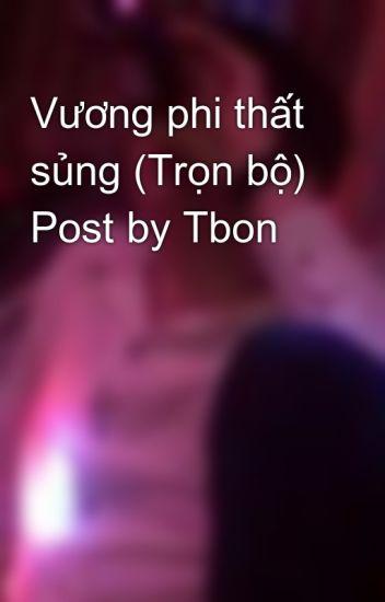 Vương phi thất sủng (Trọn bộ) Post by Tbon