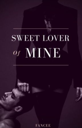 Sweet Lover Of Mine by PleaseFancyMe