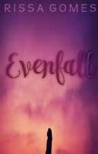 Evenfall by RissaGomes