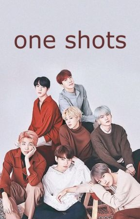 one shots | bts by ecuasoneliak