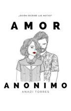 Amor Anónimo by DianaNJS