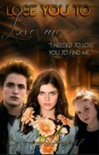 Lose You To Love Me • TVD/ Twilight. by harleyQuinnfan17