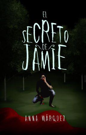 El secreto de Jamie   One shot by AnnaMarquez_
