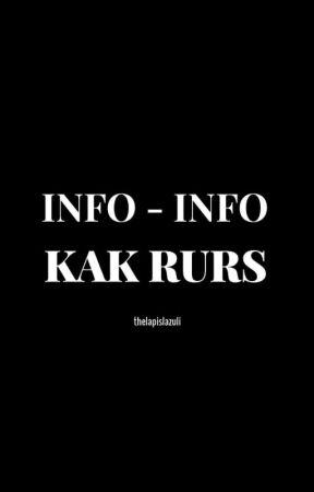 Info-Info Kak Rurs by thelapislazuli