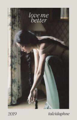 Đọc truyện chensung ❧ love me better
