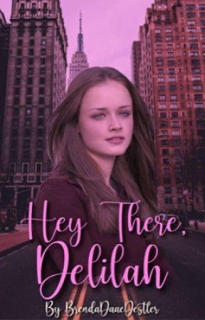 Hey There, Delilah by BrendaDaaeDestler