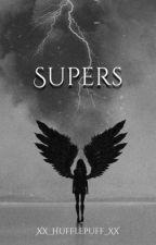 Supers | Apply Fic *hiatus* by Xx_Hufflepuff_xX