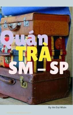 QUÁN TRÀ SP-SM