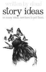 story ideas by deledier
