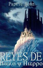 Reyes de Hielo y Hierro [En edición] by PaptieRon