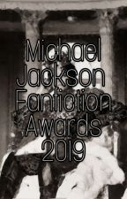 Michael Jackson Fanfiction Awards 2019 by Raneera