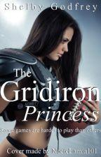 The Gridiron Princess by ShelbyGodfrey