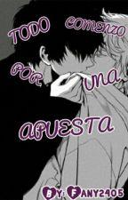 TODO COMENZO POR UNA APUESTA (yaoi) by fany2405