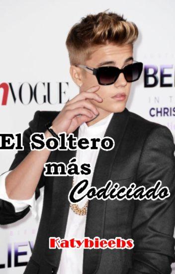 El Soltero mas Codiciado ➸Justin Bieber ✖Finished