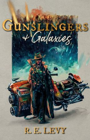 Gunslingers & Galaxies | NaNoWriMo 2019 | ✓ by relevy