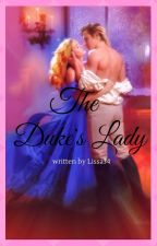 The Duke's Lady by Lissa34