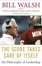The Score Takes Care of Itself [PDF] by Bill Walsh by dejytopi98584