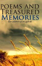 My Poems and Treasured Memories by BrittanyLeigh8