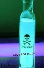 Love Too Much by ElzaHoran26