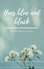 Hues Blue and Black  by aesthetic_huesx