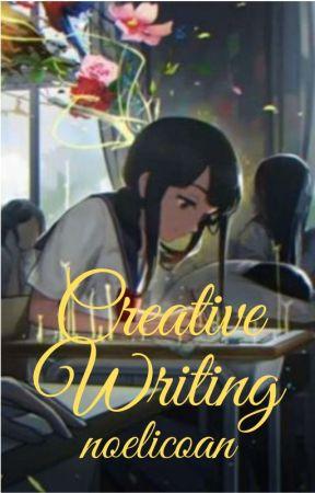 Creative Writing by noelicoan