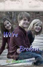 We're Broken (Paige Hyland) by mkmk066