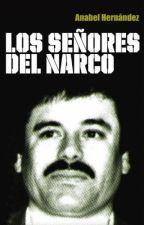 Los senores del narco  [PDF] by Anabel Hernandez by benifilo23224