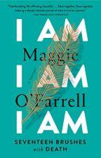 I Am, I Am, I Am (PDF) by Maggie O'Farrell by myfisydy60607