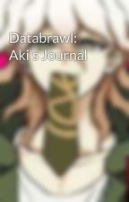 Databrawl: Aki's Journal by PuddingUwU