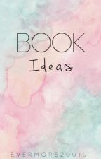 Book Ideas by evermore20010
