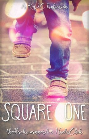 Square One | A KotLC Fanfic by NuelaChik