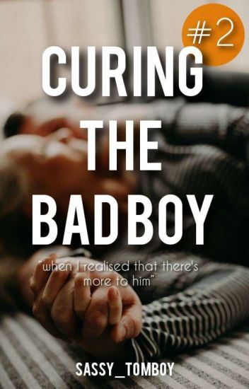 Curing The Bad Boy | #2