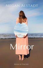 Mirror - Book of Poetry by meganthebagel