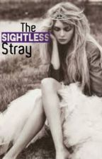 The Sightless Stray by SubliminalMessaging