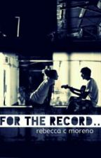 For the Record... by rebedelreads