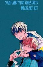 [Anime] Yaoi and Yuri One-Shots by Miyazaki_Kei
