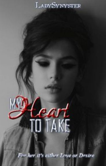 My Heart To Take