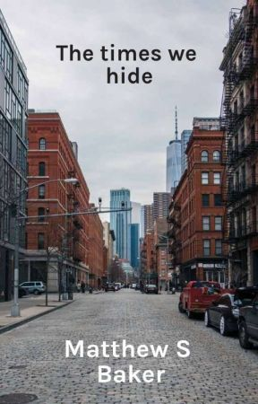 The Times We Hide (May Change by cobalt_feather