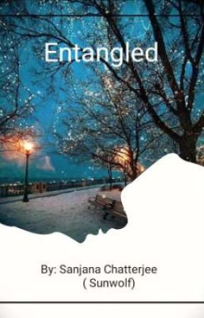 Entangled  - poetry by Sun-wolf