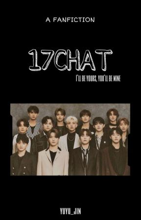 17chat |SVT •[slow update]• by yuyu_jin