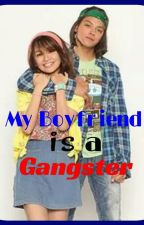 My Boyfriend is a Gangster by alexandra0921