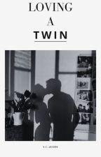 Loving a Twin by jacobsestie