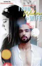 My Widow Wife (#PaNi) by shreya23301