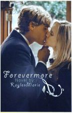 Forevermore by KaylenMarie